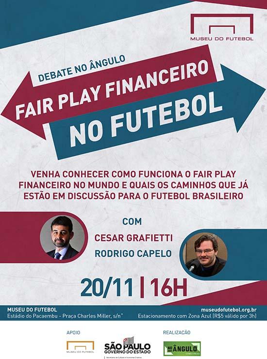 Link permanente para: 1º Debate No Ângulo: Fair Play Financeiro no Futebol – 20/11, às 16h, no Museu do Futebol